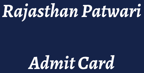 rajasthan patwari admit card