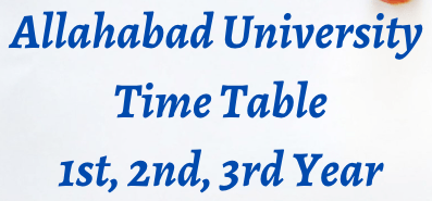 Allahabad University Time Table 2022