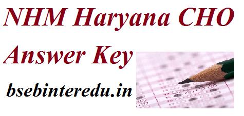 NHM Haryana CHO Answer Key 2021