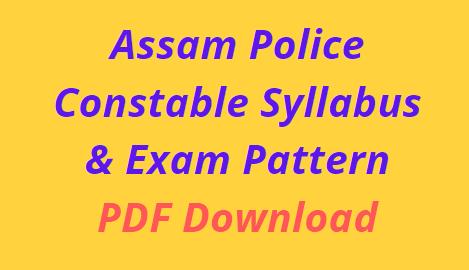 Assam Police Constable Syllabus 2021