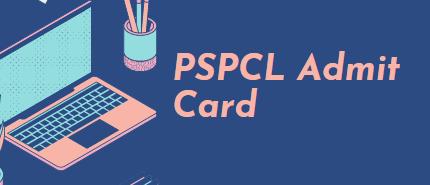 PSPCL Admit Card 2021