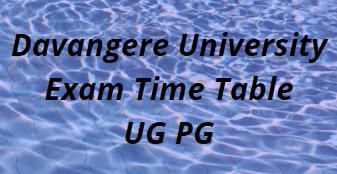 Davangere University Exam Time Table 2021