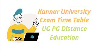 Kannur University Exam Time Table 2021