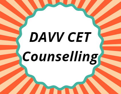 DAVV CET Counselling 2021