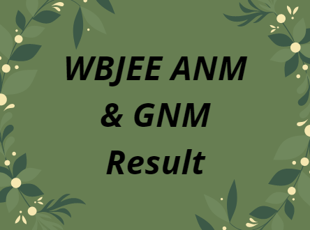 WBJEE ANM & GNM Result 2021