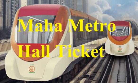 Maha Metro Hall Ticket 2021