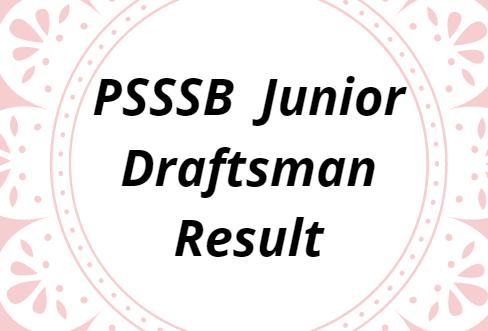 PSSSB Junior Draftsman Result 2021