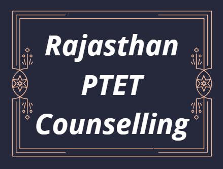 PTET Counselling 2021 Rajasthan
