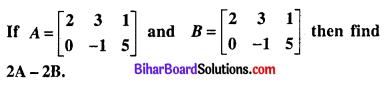 Bihar Board 12th Maths Model Question Paper 5 in English Medium SAQ Q23