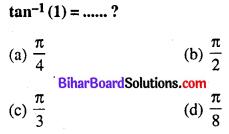 Bihar Board 12th Maths Objective Answers Chapter 2 प्रतिलोम त्रिकोणमितीय फलन Q7