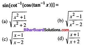 Bihar Board 12th Maths Objective Answers Chapter 2 Inverse Trigonometric Functions Q44