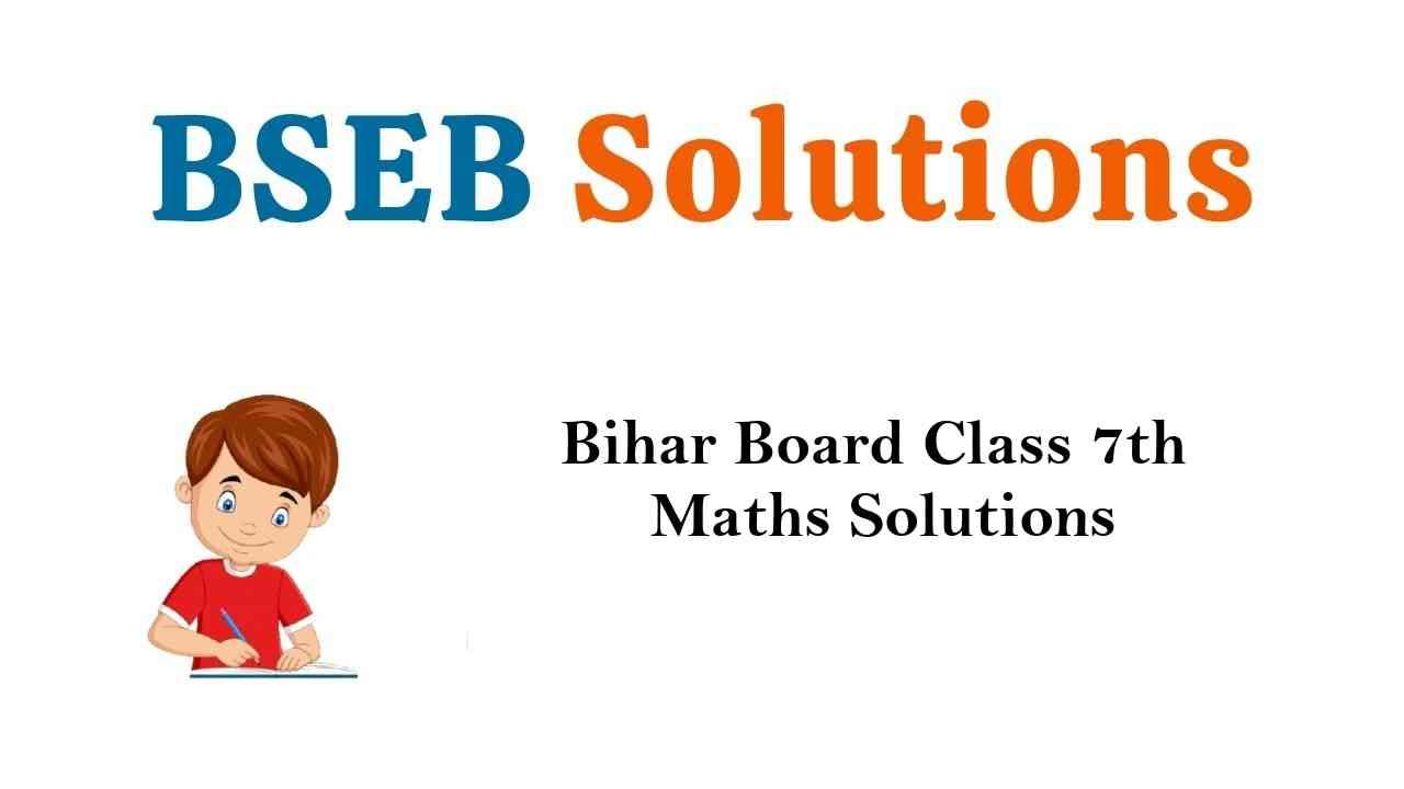 Bihar Board Class 7th Maths Solutions गणित