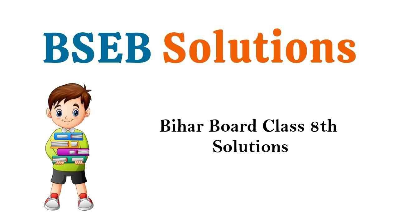 Bihar Board Class 8th Books Solutions