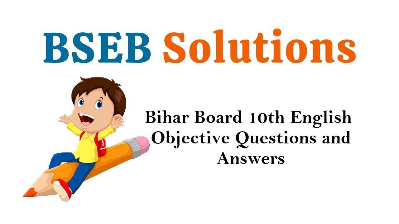 Bihar Board Class 10th English Objective Questions and Answers Key Pdf Download