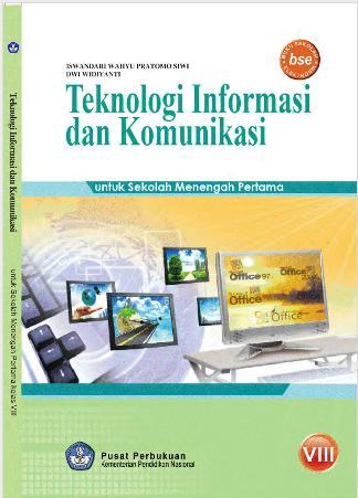Tik Kelas 8 : kelas, Kelas, Download, Sekolah, Elektronik, (BSE)