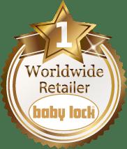 #1 Worldwide Baby Lock Retailer