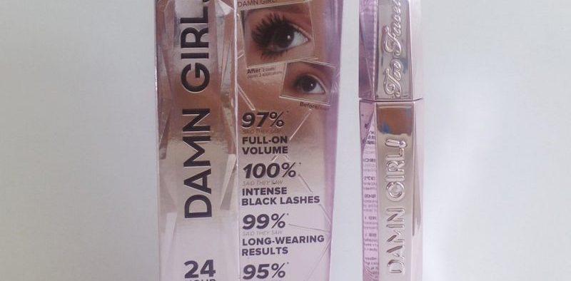 Too Faced Damn Girl Hour Mascara Review