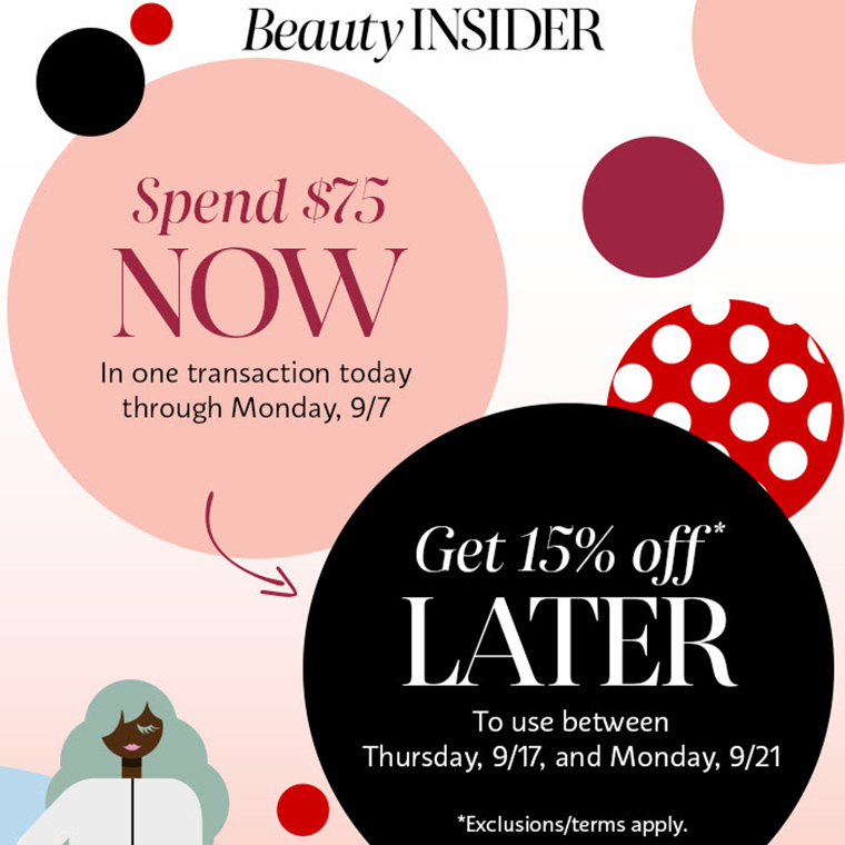 Sephora: Spend $75 Now, Get 15% Off Later (September 2020 Promo)