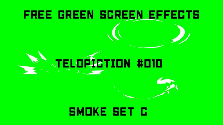 "【No.010】 ""Smoke set C""スモークセットC/フリー素材/グリーンスクリーン/Free Green Screen Effects"