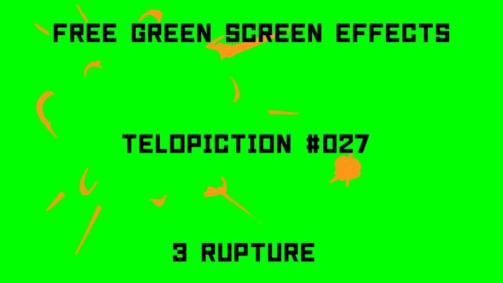 "【No.027】 ""3 Rupture"" 破裂3連/フリー素材/グリーンスクリーン/Free Green Screen Effects"