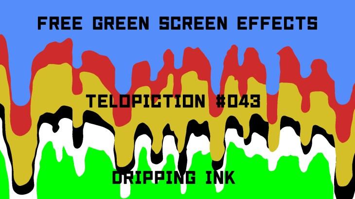"【No.043】""Dripping ink"" 滴るインク/フリー素材/グリーンスクリーン/Free Green Screen Effects"