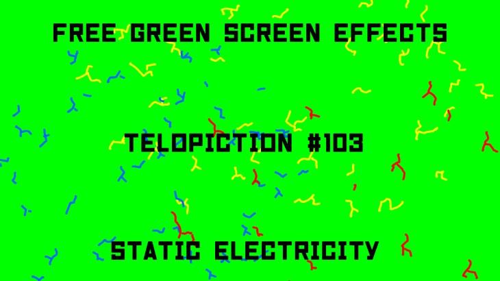 "【No.103】""Static Electricity"" 静電気/フリー素材/グリーンスクリーン/Free Green Screen Effects"