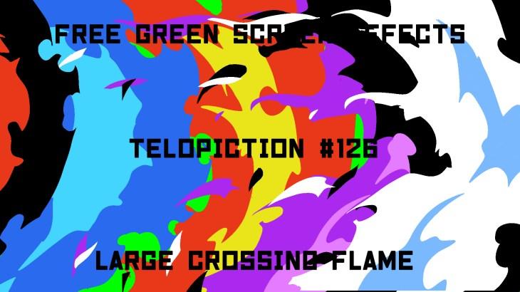 "【No.126】""Large crossing flame"" 大きく横切る炎/フリー素材/グリーンスクリーン/Free Green Screen Effects"
