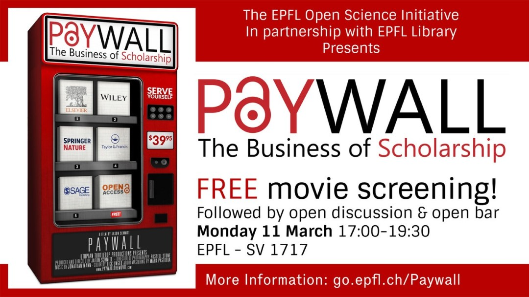 Paywall: The Business of Scholarship – March 11th  EPFL SV1717