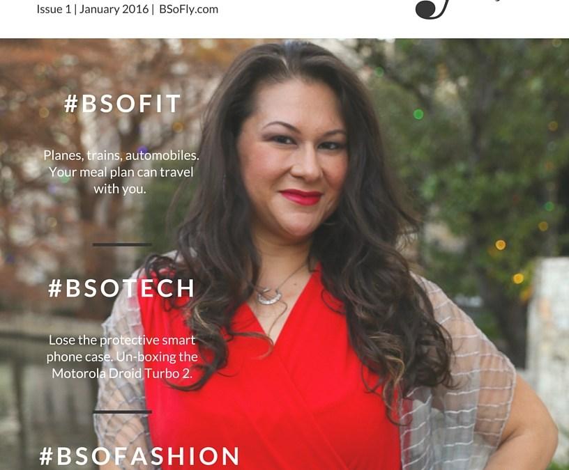 Issue 1     January 2016 #BSoFly.com