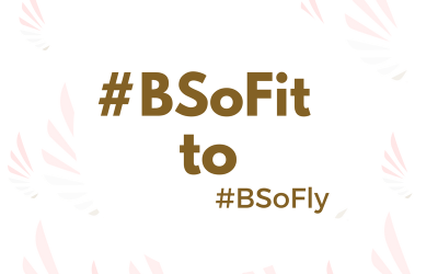 Be Bold: Health Goals – #BSoFit to #BSoFly