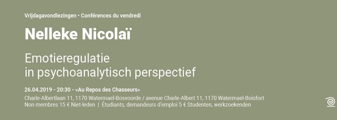 2018-2019: Dr. Nelleke Nicolaï, Emotieregulatie in psychoanalytisch perspectief