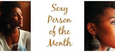 Sexy Person of the Month