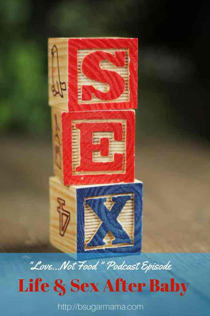 Life and Sex After Baby Podcast
