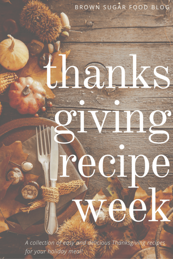 Thanksgiving Meal Recipe Week!