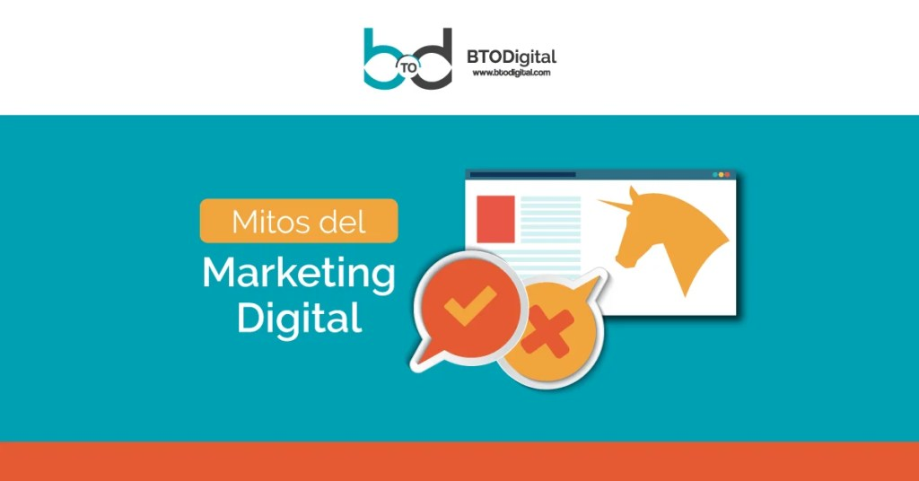Mitos que dificultan a las empresas implementar el Marketing Digital