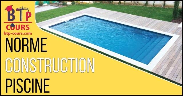 regle construction piscine