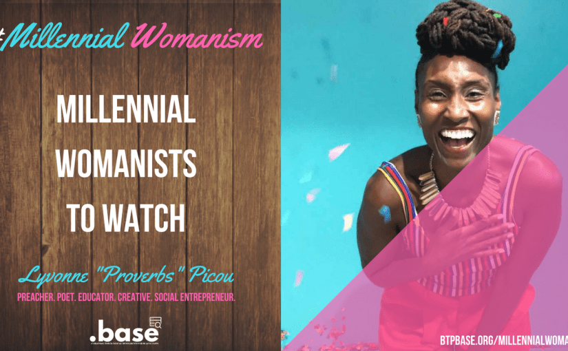 """Millennial Womanists To Watch: Lyvonne """"Proverbs"""" Picou"""