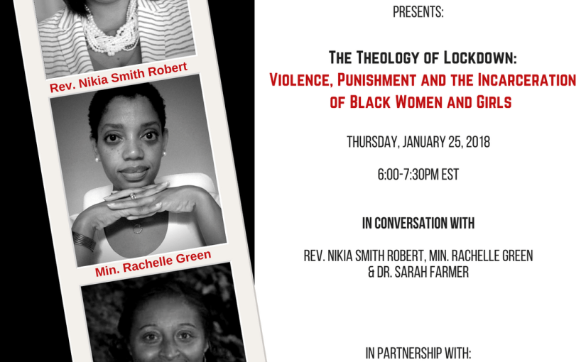The Theology of Lockdown: Violence, Punishment and the Incarceration of Black Women and Girls