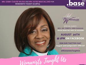 Womanists Taught Us: Episode 2 – Rev. Dr. Cheryl Kirk-Duggan
