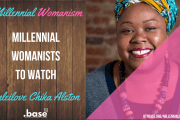 Millennial Womanists To Watch: Onleilove Chika Alston
