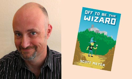 Sunday Snippet: Scott Meyer, Off to Be the Wizard