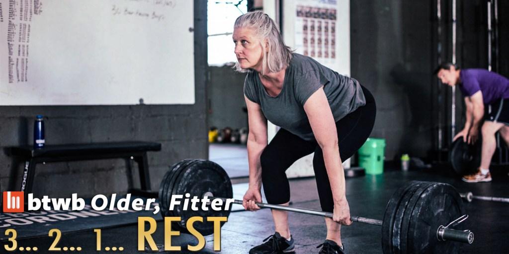 Older, Fitter: 3… 2… 1… REST
