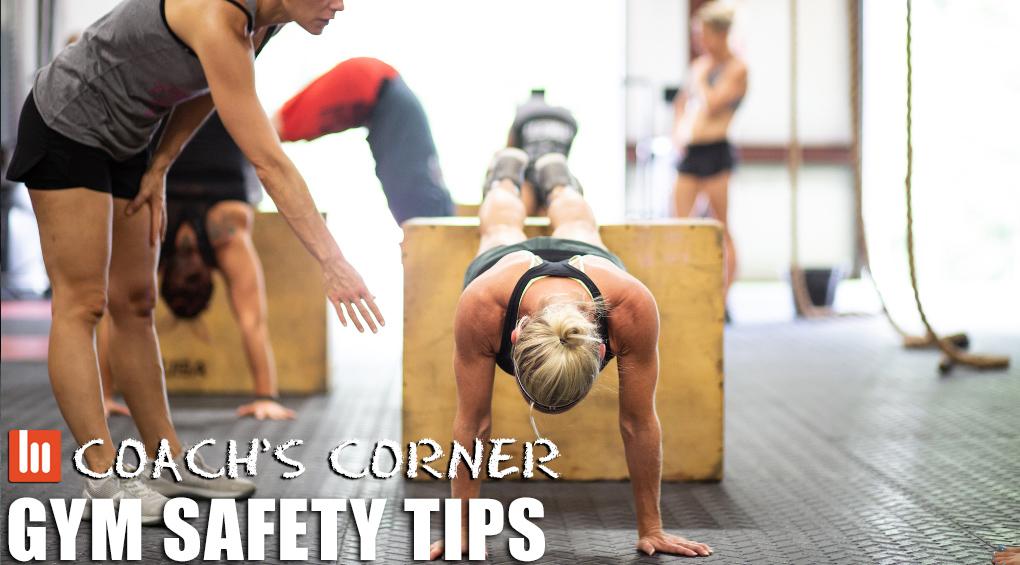 Coach's Corner: Gym Safety Tips