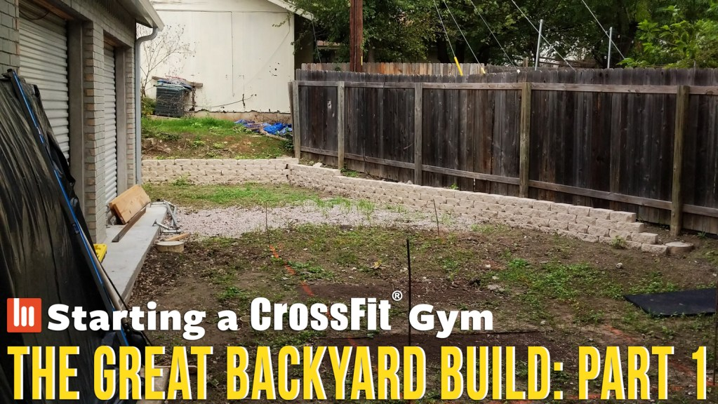 The Great Backyard Build: Part 1