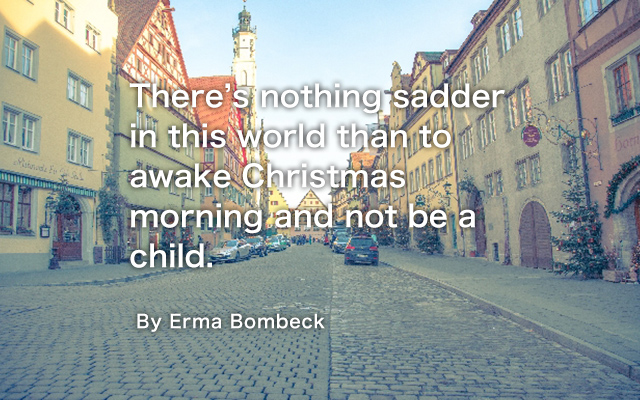 Christmas Quote of Erma Bombeck