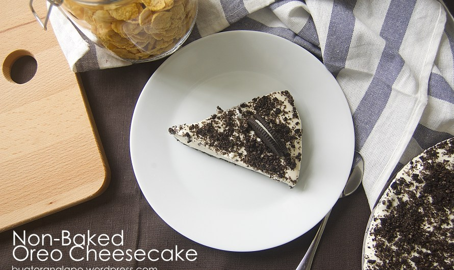 Simple Non-Baked Oreo Cheesecake (Kek Keju Oreo Tanpa Bakar)