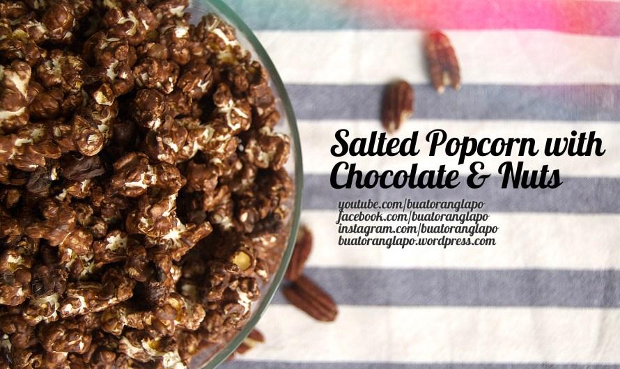 Salted Popcorn with Chocolate and Nuts (Popcorn Masin bersalut Coklat dan Kacang)