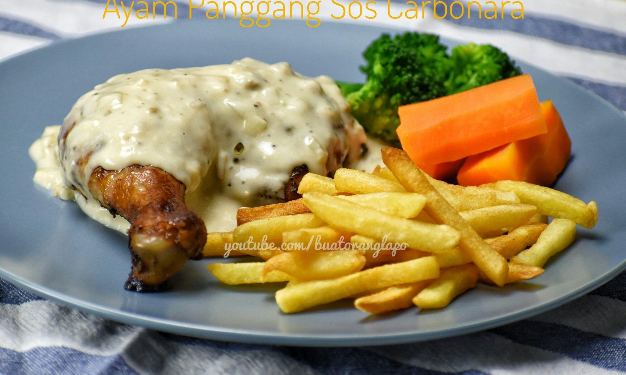 ayam panggang sos carbonara