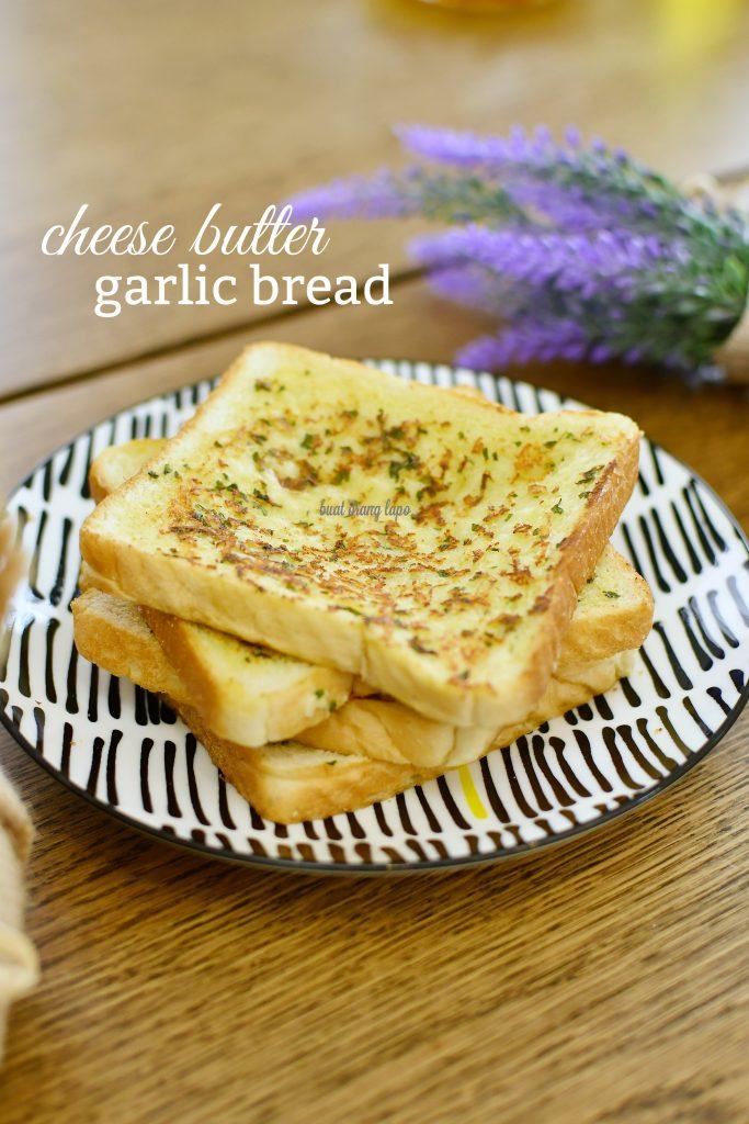 cheese butter garlic bread