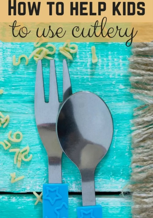 How to help kids use cutlery - Bubbablue and me